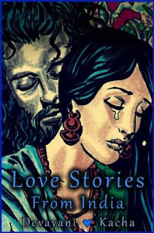 Devayani and Kacha (Epic Love Stories #4)