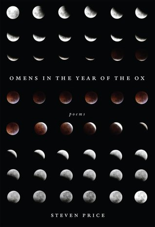 Omens in the year of the ox by Steven  Price