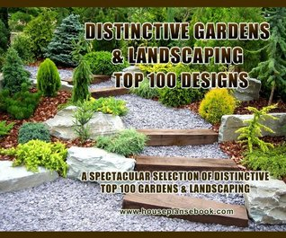 Distinvtive Gardens and Landscaping Ideas: Top 100 designs