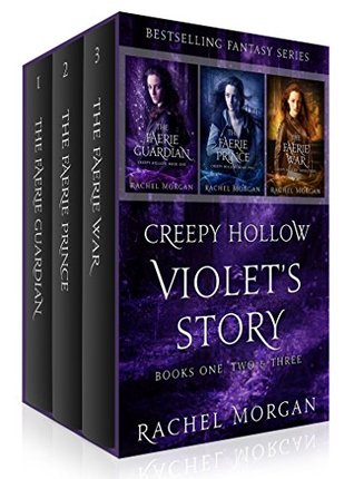 Violet's Story (Creepy Hollow Books 1, 2 & 3)