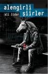 Alengirli Şiirler by Ali Lidar