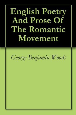 English Poetry And Prose Of The Romantic Movement