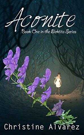 Aconite (The Elektita Series Book 1)