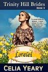Lorelei (Trinity Hill Brides, #2)