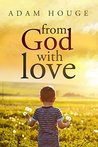 Book cover for From God With Love