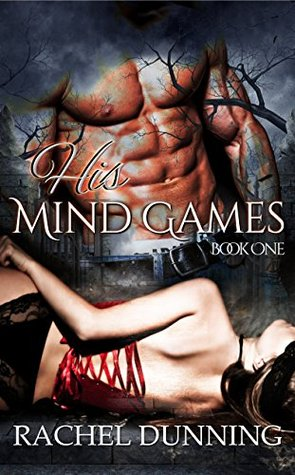 His Mind Games by Rachel Dunning