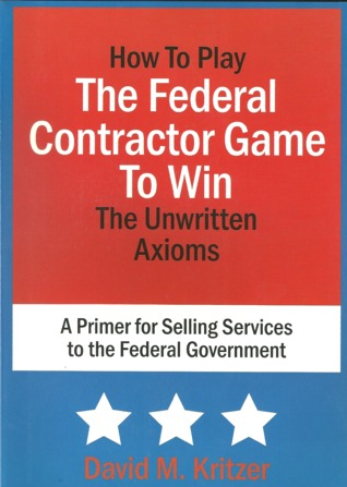 How to Play the Federal Contractor Game to Win