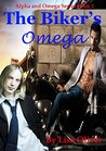 The Biker's Omega (Alpha and Omega, #1)