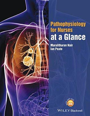 Pathophysiology for Nurses at a Glance (At a Glance