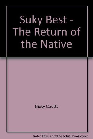 Suky Best - The Return of the Native