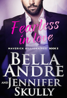 Fearless In Love by Bella Andre