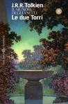 Le due torri by J.R.R. Tolkien