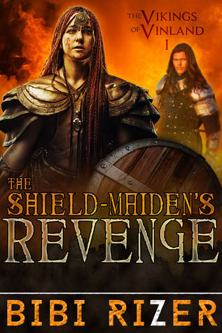 The Shield Maiden's Revenge (The Vikings of Vinland #1)