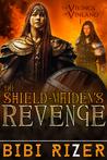 The Shield Maiden's Revenge (The Vikings of Vinland #1)
