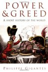 Power and Greed: A Short History of the World