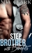 Stepbrother With Benefits 1 by Mia Clark