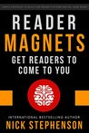 Reader Magnets: Build Your Author Platform and Sell more Books on Kindle