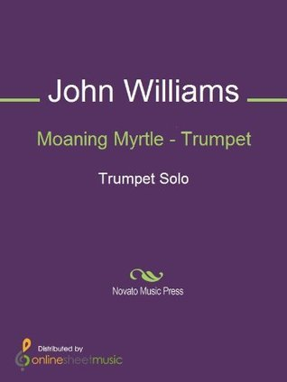 Moaning Myrtle - Trumpet