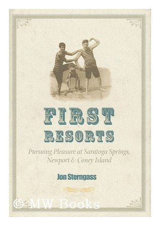 first-resorts-pursuing-pleasure-at-saratoga-springs-newport-coney-island