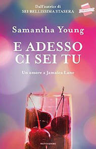 Ebook E adesso ci sei tu: un amore a Jamaica Lane by Samantha Young TXT!
