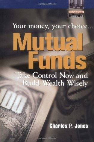 Mutual Funds: Your Money, Your Choice...Take Control Now and Build Wealth Wisely