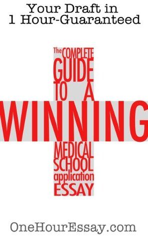 the-complete-guide-to-a-winning-medical-school-application-essay
