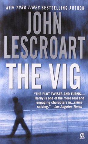 The Vig (Dismas Hardy, #2)