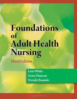 Foundations of Adult Health Nursing