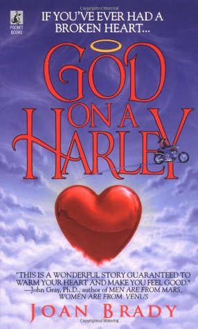 God on a Harley by Joan   Brady