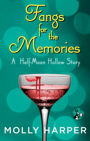Fangs for the Memories (Half-Moon Hollow, #4.5)