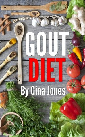Gout Diet: Your complete Guide To Beating Gout And Living Pain free