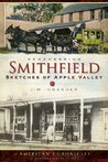 Remembering Smithfield: Sketches of Apple Valley (American Chronicles)