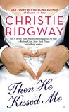 Then He Kissed Me (Three Kisses, #2)