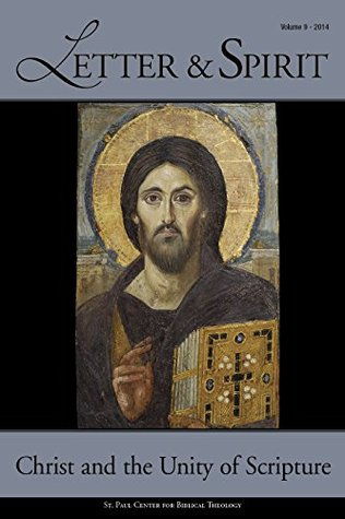Letter & Spirit, Vol. 9: Christ and the Unity of Scripture