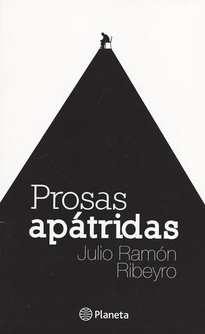 Ebook Prosas apátridas by Julio Ramón Ribeyro TXT!