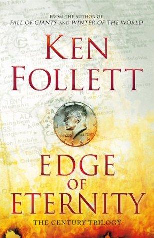 Edge of Eternity (The Century Trilogy #3)