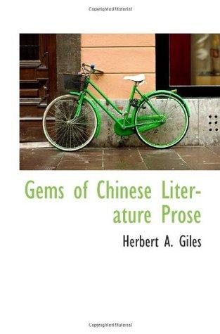 Gems of Chinese Literature Prose