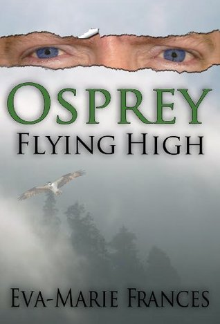 Osprey Flying High (Osprey Series Book 1)