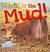 This is the Mud!