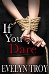 If You Dare (If You Dare #1)