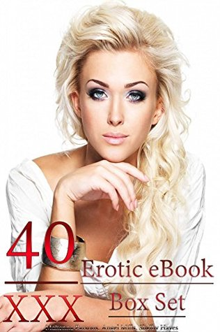 40 XXX Erotic eBook Box Set