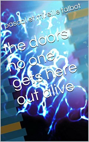 the doors no one gets here out alive