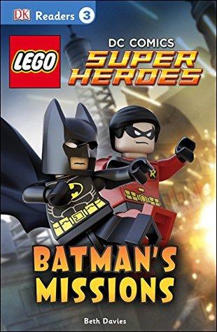 LEGO® DC Comics Super Heroes: Batman's Missions (DK Readers L3)