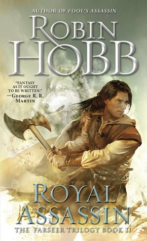 Royal Assassin Farseer Trilogy 2 By Robin Hobb
