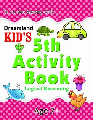 5th Activity Book - Logic Reasoning (Kid's Activity Books)