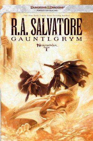 Gauntlgrym by R.A. Salvatore