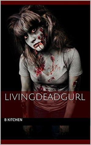 LivingDeadGurl