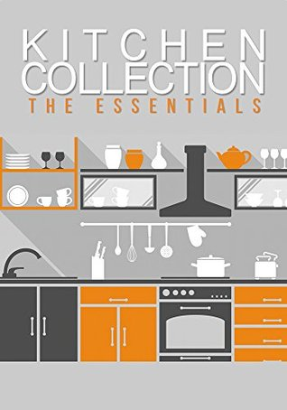 The Kitchen Collection: Clean Your Home, How to Improve Your Health, Rejuvenate your Skin, and Lose Weight