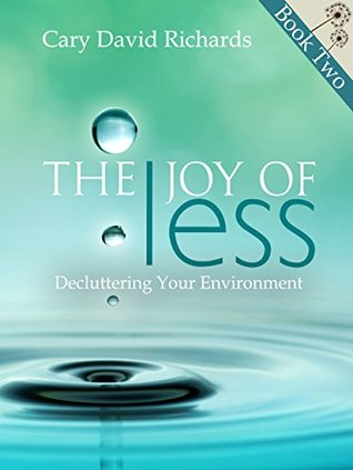 The Joy of less Book 2 Decluttering Your Environment