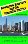 Downtown New York & The Financial District (DinksNY Book 1)